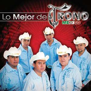 Lo Mejor Del Trono De Mexico, El Trono De Mexico Latin