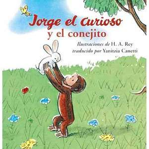 Jorge el Curioso y el Conejita = Curious George and the