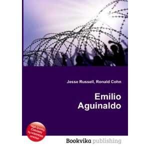 Emilio Aguinaldo: Ronald Cohn Jesse Russell: Books