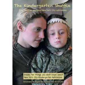 The Kindergarten Shuffle: Julia Motyka, Seth Duerr, Lynn Cohen