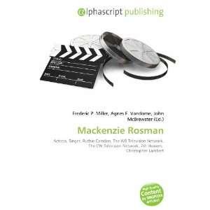 Mackenzie Rosman (9786134229067): Books