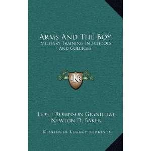 (9781163477748): Leigh Robinson Gignilliat, Newton D. Baker: Books