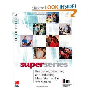 and Inducting New Staff in the Workplace Super Series, Fifth Edition
